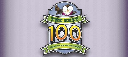 The Best 100 Science Experiments